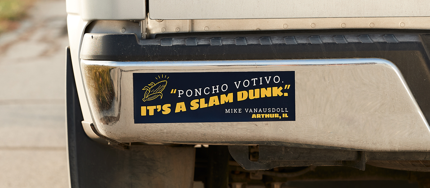 "Image of a bumper sticker with the text, ""Poncho Votivo. It's a slam dunk."""